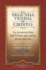 La Segunda Venida de Cristo Volumen 1