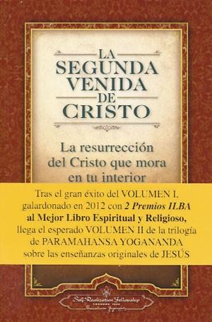 La Segunda Venida de Cristo Volumen 2