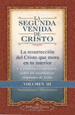 La Segunda Venida de Cristo Volumen 3