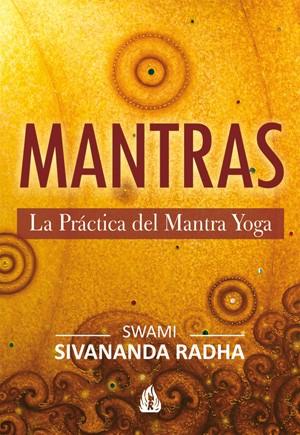 Mantras: La practica del mantra yoga