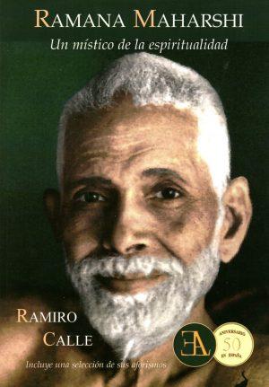 Ramana Maharshi: Un mistico de la espiritualidad
