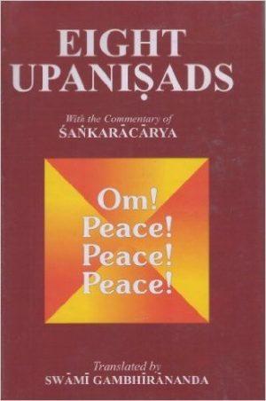 Eight Upanishads: With the Commentary of Shankaracharya