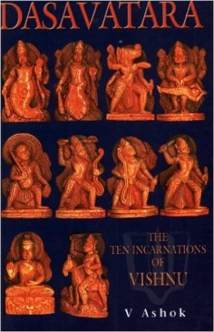 Dasavatra The Ten Incarnations of Vishnu