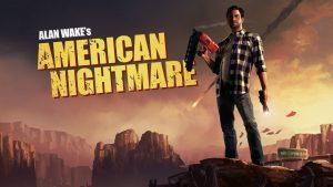 Alan Wake's: American Nightmare