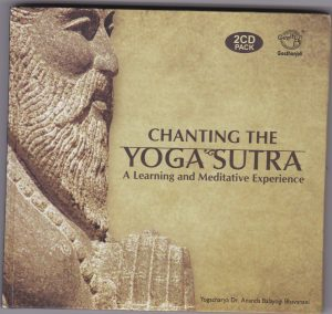 Chanting The Yoga Sutra: A learning and meditative exprecience