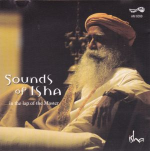 Sounds of Isha: In the lap of the Master