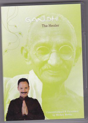 Gandhi The Healer