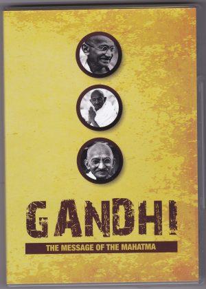 Gandhi The Message of the Mahatma