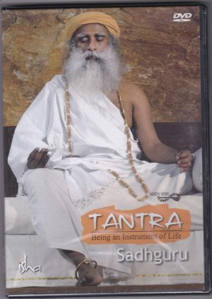 Tantra Being an Instrument of Life DVD