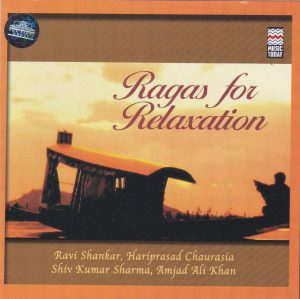 Ragas For Relaxation