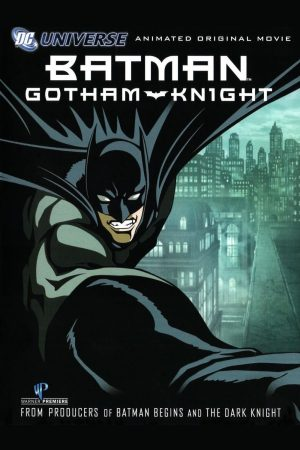 Batman Gotham Knight Animated Original Movie