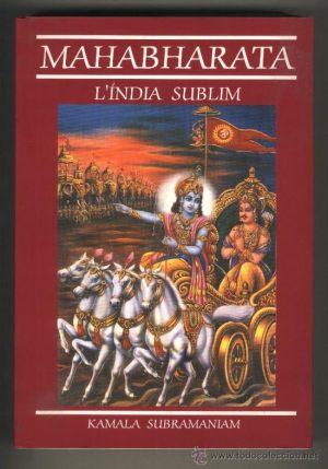 El Mahabharata L´India Sublim