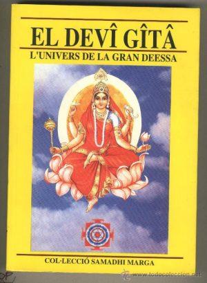El Devi Gita L´Univers de la Gran Deessa